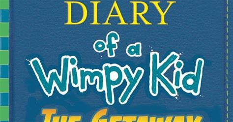 Jeff Kinney's Diary Of A Wimpy Kid Book 12 Gets Official