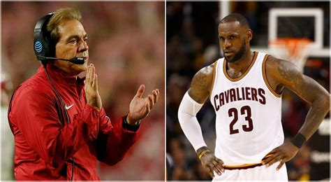 Nick Saban and LeBron James are going at it over alleged