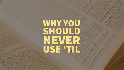 Grammar Girl : Until, Till, and 'Til :: Quick and Dirty Tips